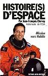 Histoire(s) d'espace : Mission vers Hubble par Clervoy