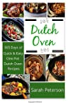 Dutch Oven:  365 Days of Quick & Easy...