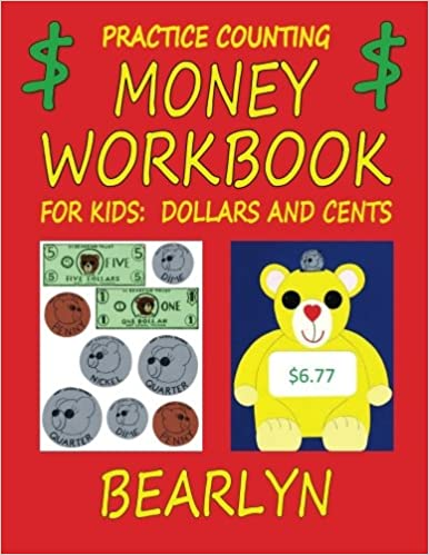Practice Counting Money Workbook for Kids: Dollars and Cents ...