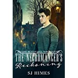 The Necromancer's Reckoning (The Beacon Hill Sorcerer Book 3)