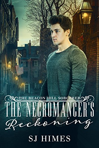 The Necromancer's Reckoning (The Beacon Hill Sorcerer Book 3) -