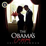 2017 Barack Obama Calendar First Lady Michelle Our First Family (Farewell Edition)