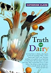 Truth or Dairy