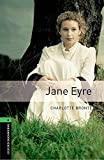 Image of Oxford Bookworms Library: Jane Eyre: Level 6: 2,500 Word Vocabulary (Oxford Bookworms Library: Stage 6)