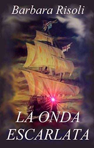 La Onda Escarlata (Spanish Edition) by [Risoli, Barbara]
