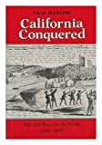 California Conquered, Neal Harlow, 0520044304