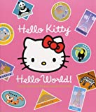 Hello Kitty, Hello World!