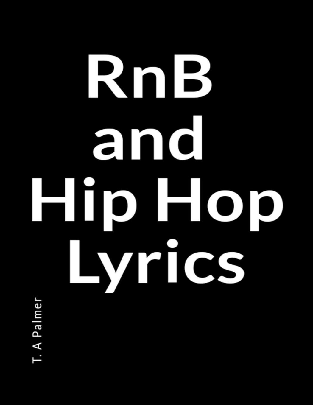 Amazon com: RnB and Hip Hop Lyrics: A Blank Lined Writing