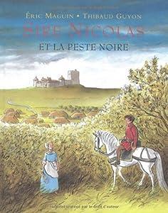 """Afficher """"Sire Nicolas et la peste noire"""""""