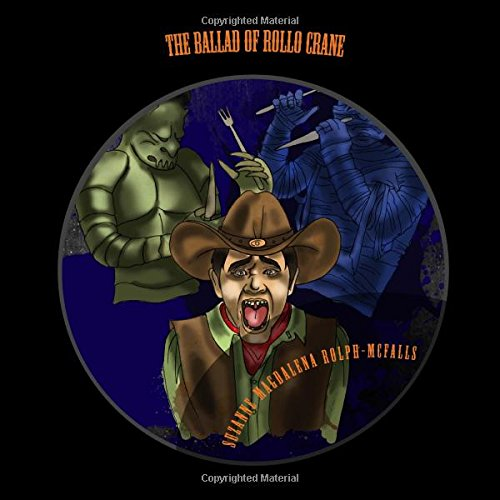 The Ballad of Rollo Crane: A Halloween Story