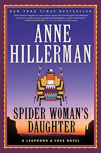 Spider Woman's Daughter: A Leaphorn, Chee & Manuelito Novel (The Old Man And The Sea Lions)