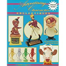 Advertising Character Collectibles: An Identification & Value Guide