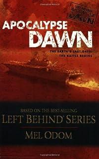 Apocalypse Dawn (The Left Behind Apocalypse Series #1) (Left Behind Military) (B001GNC97C) | Amazon Products