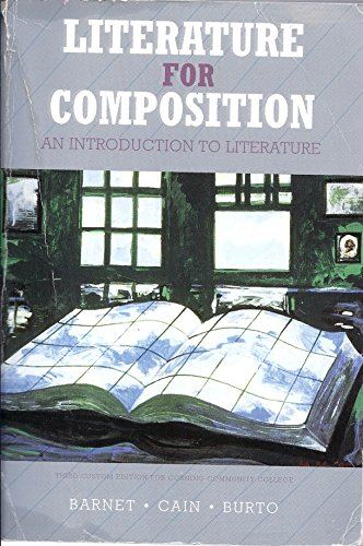 Literature for Composition: An Introduction to Literature (Third Custom Edition for Corning Community College)
