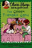 img - for The Green Toenails Gang (Olivia Sharp; Nate the Great's Cousin) by Marjorie Weinman Sharmat (12-Jul-2005) Paperback book / textbook / text book