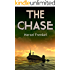 The Chase: One Courageous Skipper Battling The Perilous Evil Out To Destroy Him. (Sea Action & Adventure)