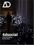 4dsocial: Interactive Design Environments