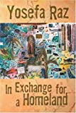 In Exchange for a Homeland, Yosefa Raz, 1930454201
