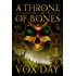 A Throne of Bones (Arts of Dark and Light Book 1)