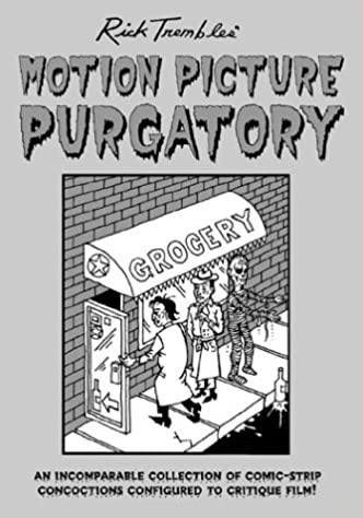 Motion Picture Purgatory (Rick Trembles' Motion Picture Purgatory)