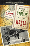 Best Little Stories from World War II: More than 100 true stories (Best Little Stories From...)