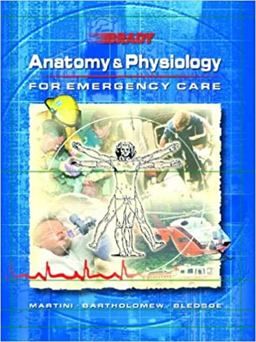 Anatomy and Physiology for Emergency Care