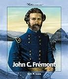 John C. Frémont, Dorothy M. Souza, 0531122883