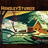 Cabin Fever by Hensley Sturgis