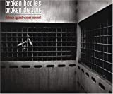 Broken Bodies, Broken Dreams : Violence Against Women Exposed, Ward, Jeanne and Ernst, Lisa Campbell, 9966710809