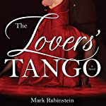 The Lovers' Tango | Mark Rubinstein