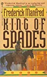 King of Spades, Frederick Manfred, 0451184246