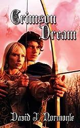 Crimson Dream by David J Normoyle (2012-07-17)