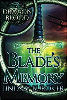 The Blade's Memory: Volume 5 (Dragon Blood)