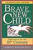 Brave New Child, Terrence Webster-Doyle, 0942941063