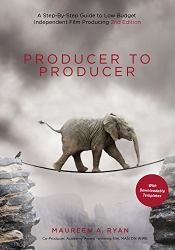 Producer to Producer A Step-by-Step Guide to Low-Budget Independent Film Producing