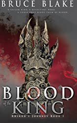 Blood of the King: Khirro's Journey Book 1 (Volume 1)