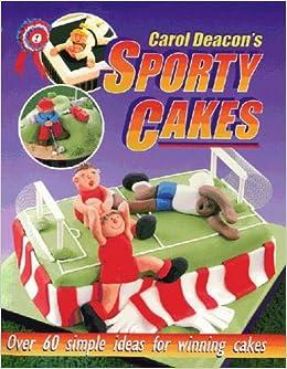Book Carol Deacon's Sporty Cake