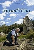 Geheimnis Adernsterne: Unterirdische Kraft- und Orientierungslinien aus prähistorischer Zeit