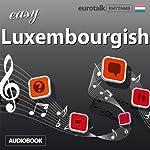 Rhythms Easy Luxembourgish |  EuroTalk Ltd