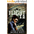 Flight 12: A Evie Preston Mystery (Flight 12 Begins Series Book 7)
