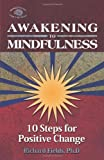 Awakening to Mindfulness, Richard Fields, 0757306683