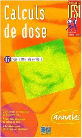 Télécharger en ligne Calculs de dose. Annales pdf