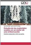 Estudio de Los Materiales Usados en un Motor de una Embarcación, Juan José|Varela Fernández Galán, 3659036536