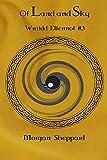 Of Land and Sky (Wraidd Elfennol Book 3)