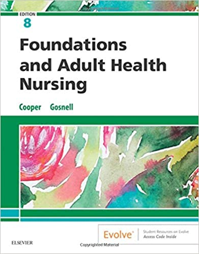 Foundations and Adult Health Nursing E-Book, 8th Edition - Original PDF