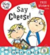 Say Cheese (Charlie and Lola)