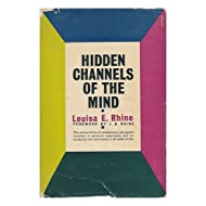 Hidden Channels of the Mind / Foreword by J. B. Rhine