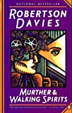 Murther and Walking Spirits, Robertson Davies, 0140168842