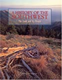 A History of the Southwest : The Land and Its People, Sheridan, Thomas E., 1877856762