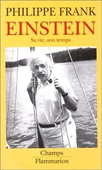 Einstein : sa vie et son temps par Frank